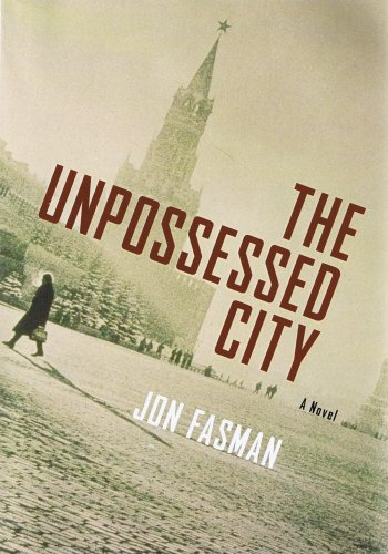 The Unpossessed City: A Novel (1593161735) by Jon Fasman; John Farrage (narrator)