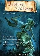 Rapture of the Deep: Being an Account of the Further Adventures of Jacky Faber, Soldier, Sailor, ...