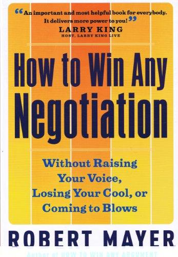 9781593165741: How To Win Any Negotiation