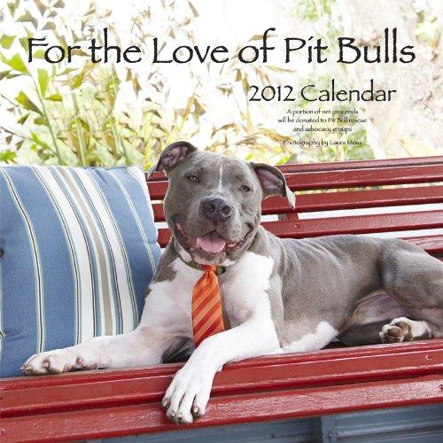 9781593165918: For the Love of Pit Bulls 2012 Calendar