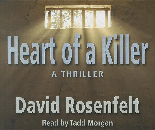 Heart of a Killer: David Rosenfelt, Tadd Morgan (narrator)