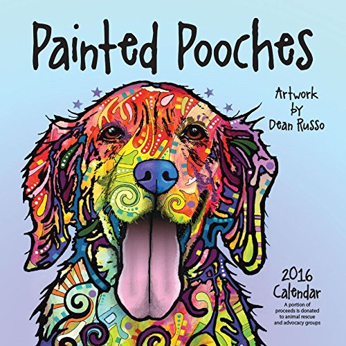 9781593167073: Painted Pooches 2016 Calendar