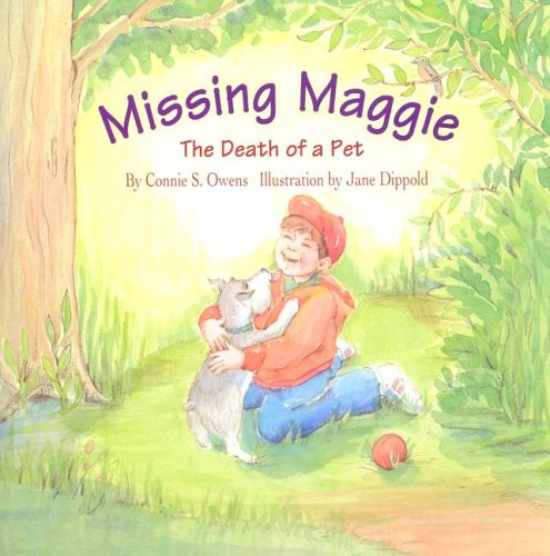 9781593170073: Missing Maggie: The Death of a Pet (Tender Topics)