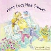 9781593170080: Aunt Lucy Has Cancer (Tender Topics)