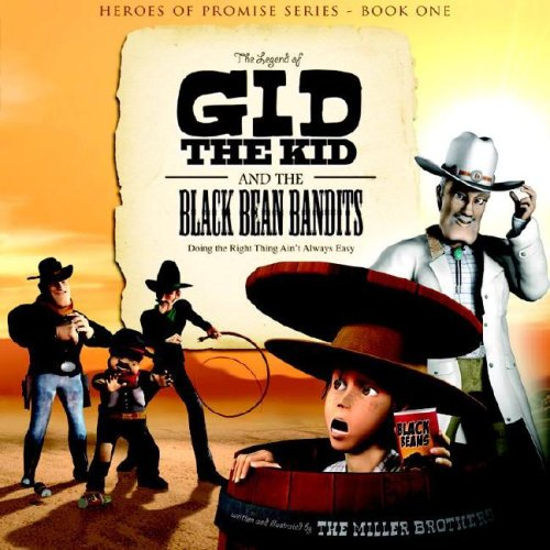 9781593172022: The Legend of Gid the Kid and the Black Bean Bandits (Heroes of Promise)