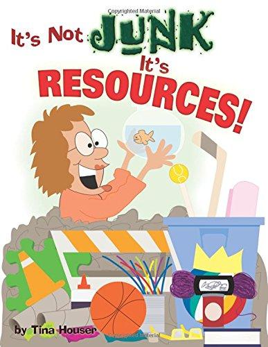 9781593172145: It's Not Junk, It's Resources!