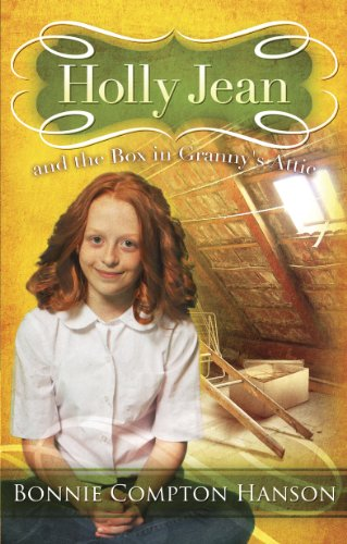 Holly Jean and the Box in Granny's Attic (1593174926) by Bonnie Compton Hanson