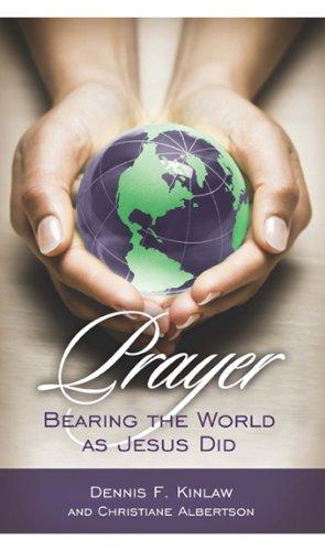 Prayer: Dennis F. Kinlaw