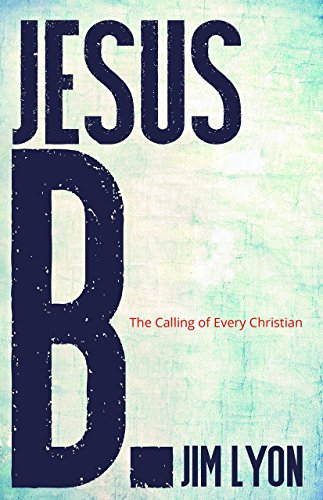 9781593176808: Jesus B.: A Calling for Every Christian