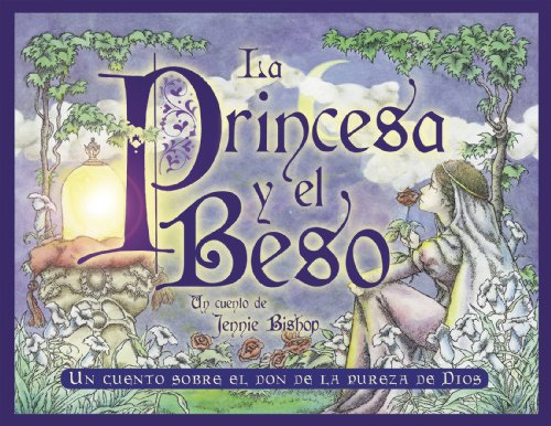 La Princesa y el Beso-The Princess and the Kiss (Spanish Edition): Jennie Bishop