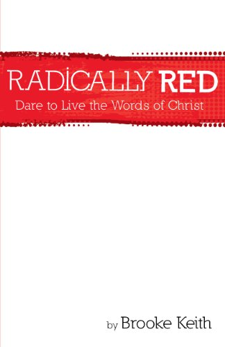 9781593177362: Radically Red: Dare to Live the Words of Christ