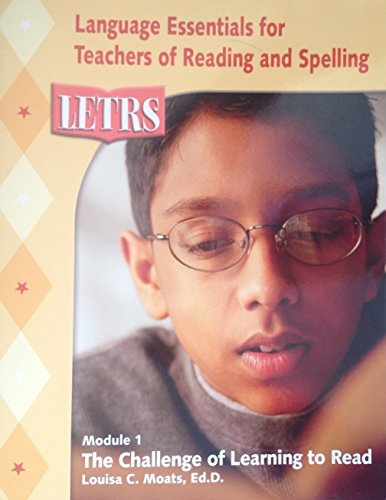 9781593181895: LETRS, Module 1: the Challenge of Learning to Read (Language Essentials for Teachers of Reading and Spelling)