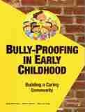 Bully-Proofing in Early Childhood: Building a Caring Community: McCarnes, Kayla