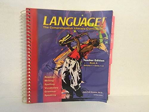 9781593182632: Language! The Comprehensive Literacy Curriculum Teacher Edition Book A Volume 1 Units 1-3