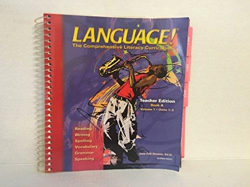 9781593182632: Language! The Comprehensive Literacy Curriculum Teacher Edition Book A Volume 1 Units 1-3