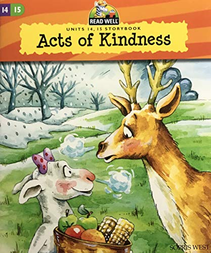 Acts of Kindness (Read Well, Units 14,15: West, Sopris