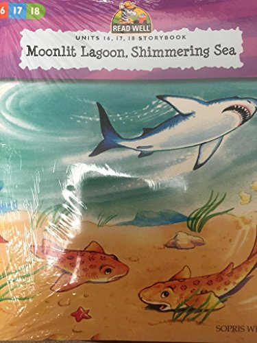 9781593183363: Moonlit Lagoon, Shimmering Sea Units 16, 17, 18 Storybook (Read Well Level 1)