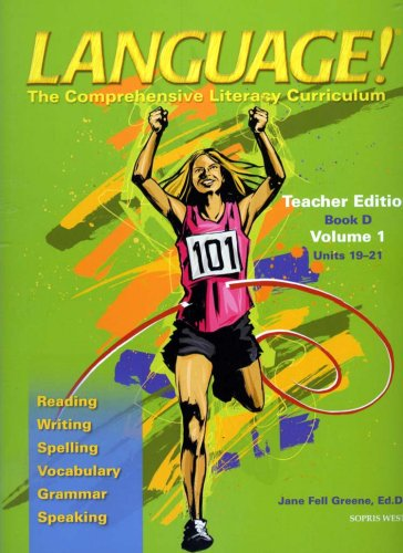 9781593183912: Language! The Comprehensive Literacy Curriculum: Teacher Edition Book D (Volume 1: Units 19-21) (Spiral-bound) (Language! The Comprehensive Literacy Curriculum: Teacher Edition Book D (Volume 1: Units 19-21) (Spiral-bound), Volume 1)