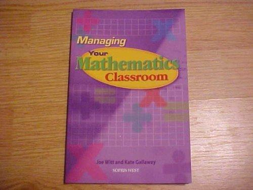 Managing Your Mathematics Classroom: Joe Witt and Kate Gallaway