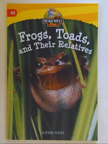 Read Well Plus, Frogs, Toads, and Their