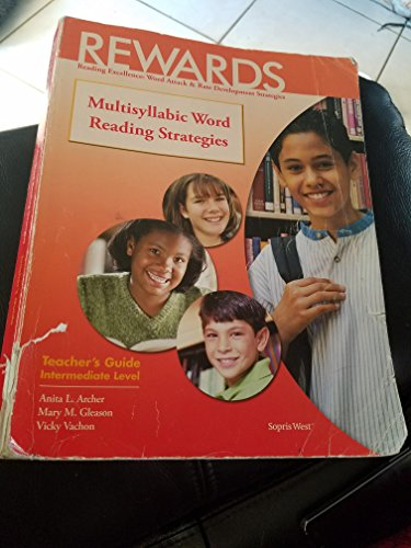 9781593185510: REWARDS; Multisyllabic Word Reading Strategies; Teacher's Guide; Intermediate Level (Reading Excellence: Word Attack & Rate Development Strategies)