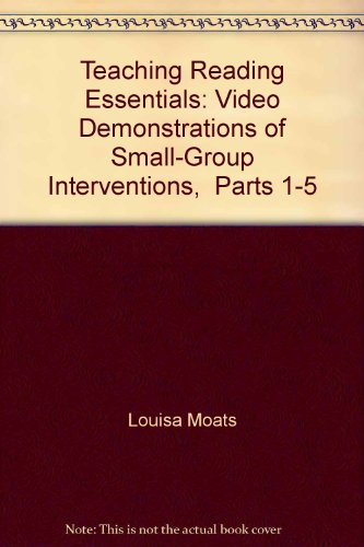 9781593187316: Teaching Reading Essentials: Video Demonstrations of Small-Group Interventions, Parts 1-5