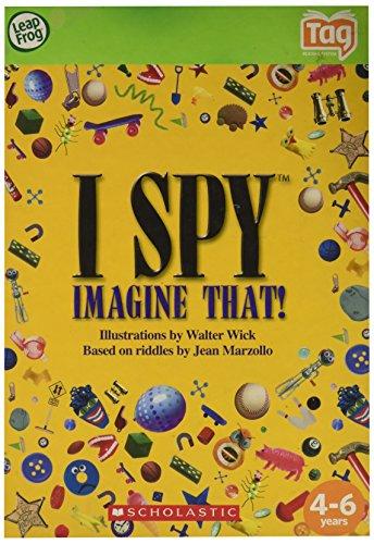 I Spy: Imagine That!: Based on riddles