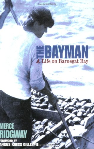 9781593220198: The Bayman: A Life on Barnegat Bay