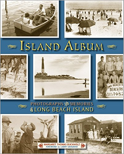 9781593220211: Island Album: Photographs & Memories of Long Beach Island