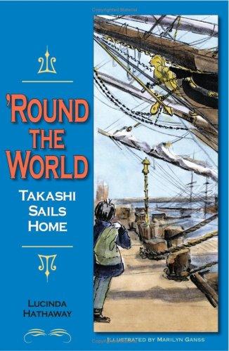 9781593220341: 'Round the World: Takashi Sails Home