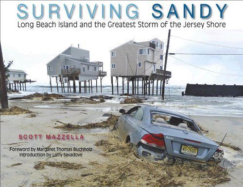 9781593220792: Surviving Sandy: Long Beach Island and the Greatest Storm of the Jersey Shore