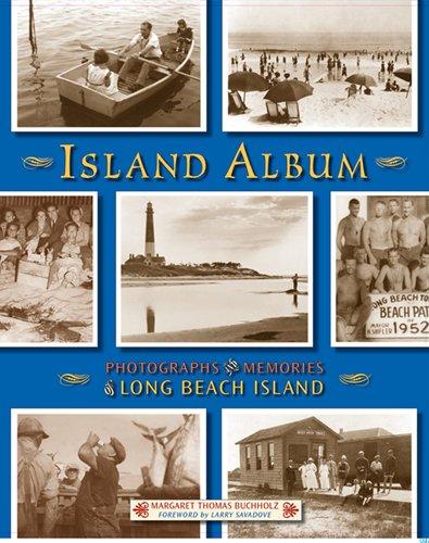 9781593220877: Island Album: Photographs & Memories of Long Beach Island