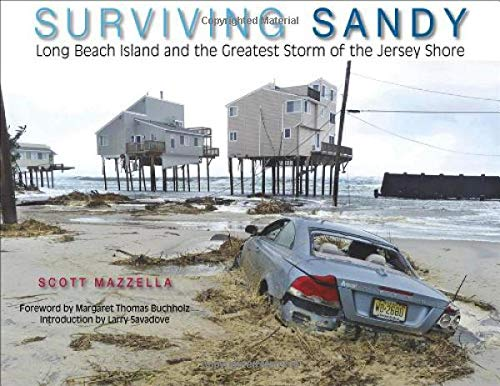 9781593220891: Surviving Sandy: Long Beach Island and the Greatest Storm of the Jersey Shore