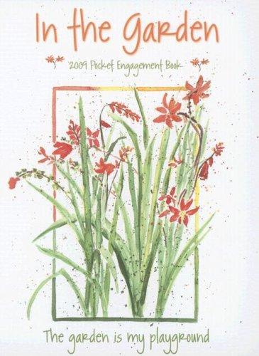 In the Garden Pocket Engagement Book: Conley, Peg