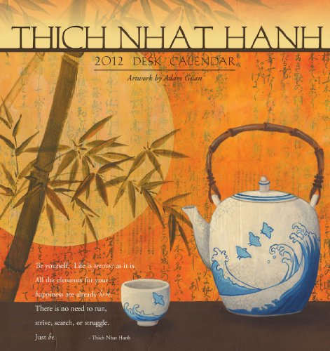 9781593249533: 2012 Thich Nhat Hanh Desk Calendar Easel calendar