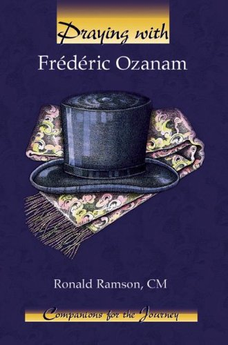 9781593250102: Praying With Frederic Ozanam (Companions for the Journey Series)