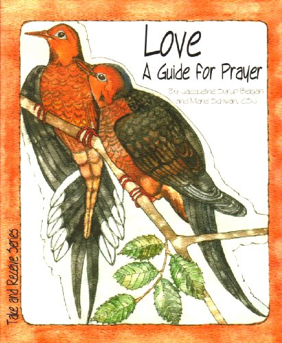 9781593250324: Love: A Guide for Prayer (Take and Receive Series)