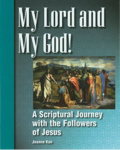 9781593250515: My Lord and My God: Scriptural Journey with the Followers of Jesus