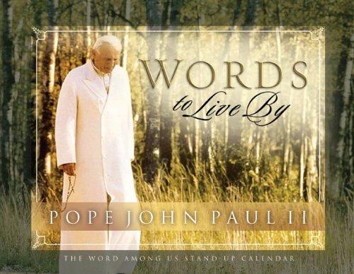 Pope John Paul II: Words to Live by Perpetual Desk Calendar