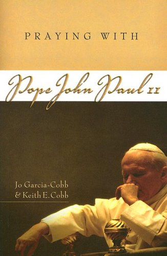 9781593250690: Praying with Blessed John Paul II (Companions for the Journey)