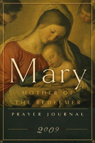 Mary, Mother of the Redeemer: Prayer Journal: Word Among Us