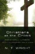 9781593251420: Christians at the Cross: Finding Hope in the Passion, Death, and Resurrection of Jesus