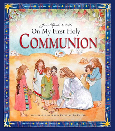 9781593251499: Jesus Speaks to Me on My First Holy Communion