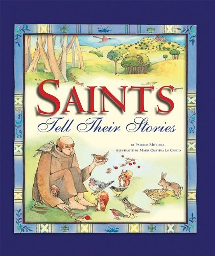 Saints Tell Their Stories: Patricia Mitchell