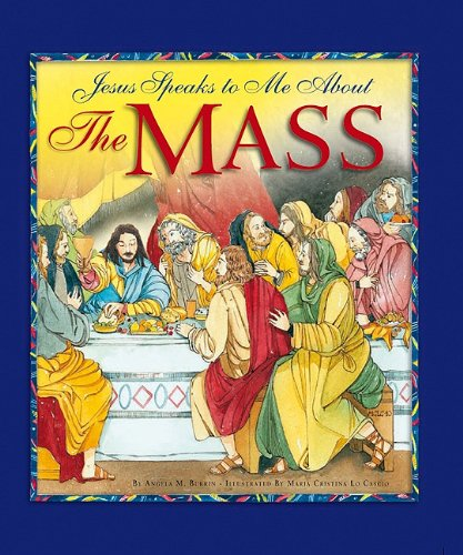 9781593251826: Jesus Speaks to Me about the Mass