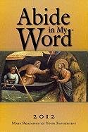 Abide in My Word: Mass Readings at: The Word Among