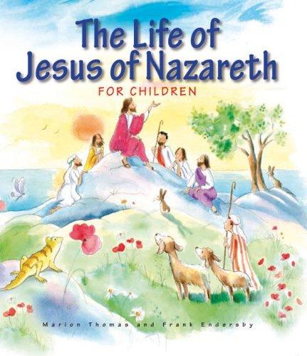 9781593251918: The Life of Jesus of Nazareth for Children