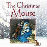 9781593251949: The Christmas Mouse