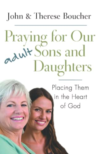 9781593252076: Praying for Our Adult Sons and Daughters: Placing Them in the Heart of God