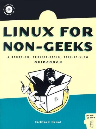 9781593270346: Linux for Non-Geeks: A Hands-On, Project-Based, Take-It-Slow Guidebook